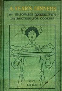 """A Year's Dinners"", published around 1910 in London"