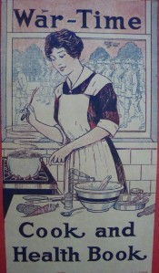 """War-Time Cook and Health Book"", published July 23rd, 1917 by the US Department of Food Conservation"