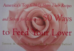 """50 Ways to Feed Your Lover"", by Janeen Sarlin and Jennifer Saltiel"