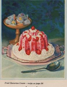 """""""Fruit Bavarian Cream"""", 1930, Charles B. Knox Gelatine Co."""