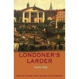 Londoners' Larder by Annette Hope, 2005