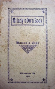 """Milady's Own Book"", published by Woman's CLub, Williamstown, Kentucky, 1928"