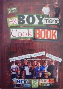 """The Ex-Boyfriend Cook Book"" by Erin Ergenbright and Thisbe Nissen"