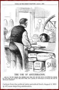 Cartoon from August 4th, 1855 issue of Punch, about food adulteration.  (Photo Credit:  Herbalgram  - American Botanical Council - Steven Foster, 2011)