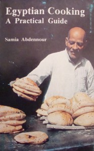 """""""Egyptian Cooking - A Practical Guide"""" by Samia Abdennour, 1984."""