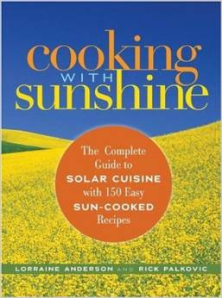 """Cooking with Sunshine"" by Lorraine Anderson and Rick Palkovic"