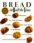 """Bread in Half the Time"" by Linda Eckhardt and Diana Butts"