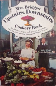 """Mrs. Bridges' Upstairs, Downstairs Cookery Book"", edited by Adrian Bailey"