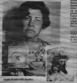 Maria Rubio, shown with her tortilla with the face of Jesus, 1977 (Photo Credit:  unknown)