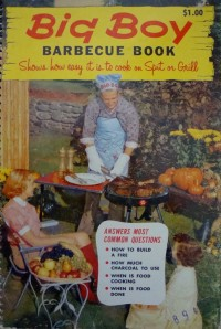 """Big Boy Barbecue Book"", 1957 (note the stylish Chef's outfit)"
