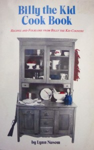 """Billy the Kid Cook Book"" by Lynn Nusom"