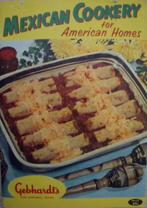 """""""Mexican Cookery for American Homes"""" by Gebhardt's of San Antonio, Texas (1960)"""