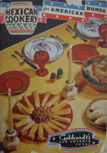 """Mexican Cookery for American Homes"" by Gebhardt's of San Antonio, Texas (1949)"