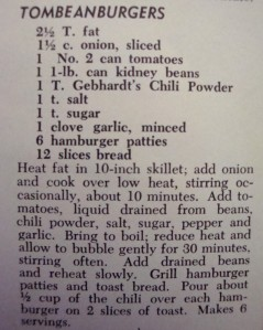 "Recipe for ""Tombeanburgers"" from ""Mexican Cookery for American Homes"" by Gebhardt's (1960)  A real treat!"