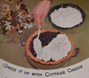 """Nothing like Prune Pie smothered in Cottage Cheese!  (Photo from """"Sealtest Food Adviser, March/April, 1946)"""