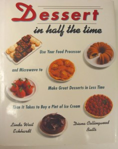"""Dessert in Half the Time"" By Linda Eckhardt and Diana Butts."