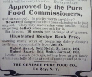"In the 1906 ad for ""Jell-O"", note the emphasis on ""Beware of dangerous imitations..."""