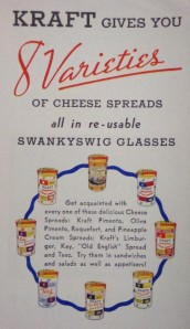 """Ad from Kraft-Phenix, probably from the 1940's promoting the 8 cheese spreads in their """"re-usable swankyswig glasses"""""""