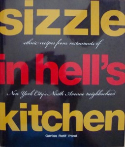"""""""Sizzle in Hell's Kitchen"""" by Carliss Retif Pond"""