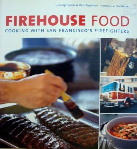 """Firehouse Food"" by George Dolese and Steve Siegelman"