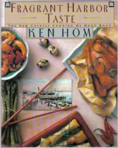 """Fragrant Harbor Taste"" by Ken Hom"