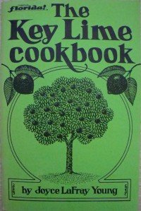 """""""The Key Lime Cookbook"""" by Joyce Young"""