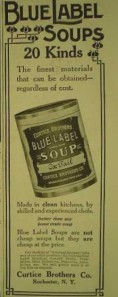 """Blue Label Soups"" ""Made in clean kitchens, by skilled and experienced chefs"""