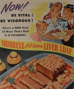 """Morrell"" ""Morrell E-Z Serve Liver Loaf - Rich in B Vitamins!  Be Vital, Be Vigorous!"" (Photo Credit:  www.artskoddamage.blogs)"