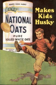 """National Oats"" ""Makes Kids Husky"""
