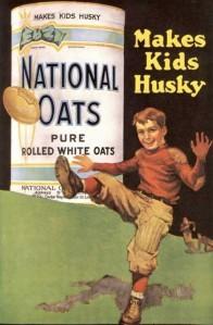 """""""National Oats"""" """"Makes Kids Husky"""""""
