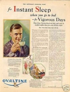 """Ovaltine"" ""For instant sleep when you go to bed - for Vigorous Days"""