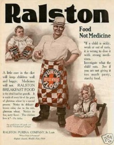 """Ralston"" ""A little care in the diet will keep children well and happy.  Medicines will not"""