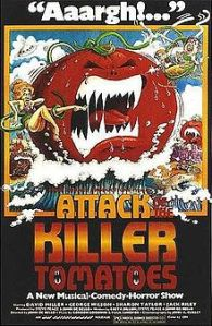 "Advertising poster for the movie ""Attack of the Killer Tomatoes"""