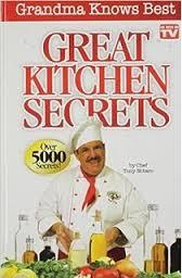 """Great Kitchen Secrets"" by Chef Tony Notaro"